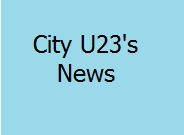 City U23's Facing Bristol City At Home Tomorrow