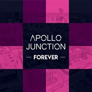 Single Review: Apollo Junction 'Forever'