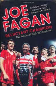 Joe Fagan: Reluctant Champion